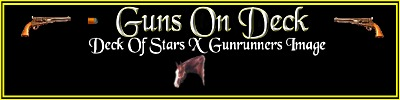 Guns On Deck by Deck of Stars x Gunrunners Image